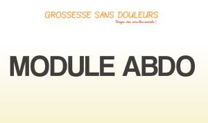 Grossesse Sans Douleurs : Module Abdo